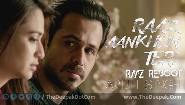 Raaz Aankhein Teri Arijit Singh - Raaz Reboot - Emraan Hashmi, Kriti Kharbanda, Gaurav Arora