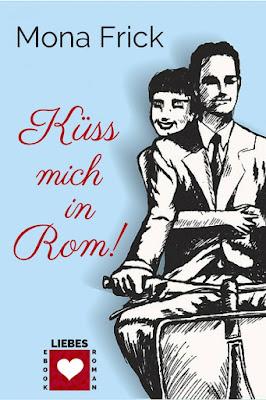 http://penndorf-rezensionen.com/index.php/rezensionen/item/380-k%C3%BCss-mich-in-rom-mona-frick