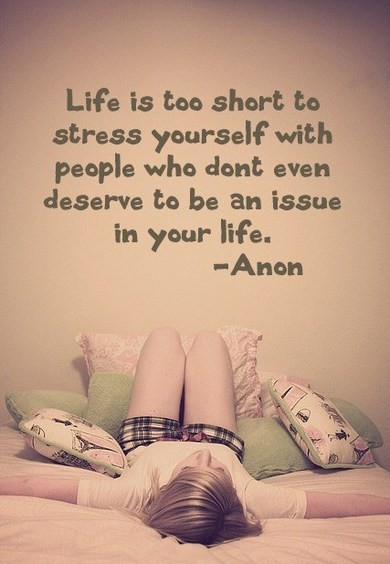 Life is too short to stress yourself - beautiful quotes on life