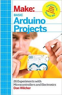 Make: Basic Arduino Projects: 26 Experiments with Microcontrollers and Electronics download pdf free