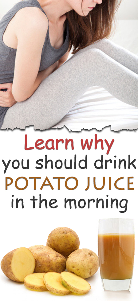 Learn why you should drink potato juice in the morning