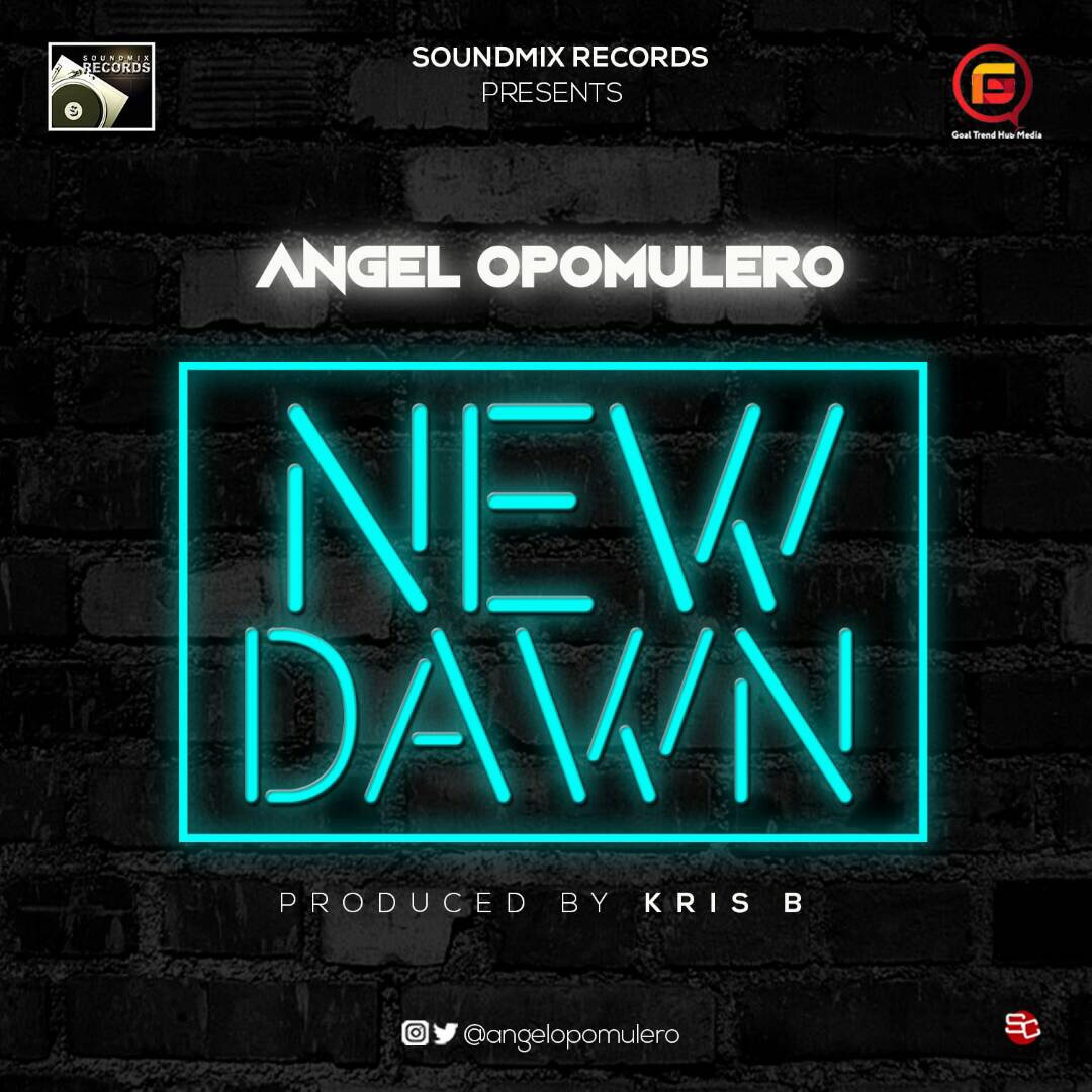 GOSPEL MUSIC: Angel Opomulero - New Dawn | @angelopomulero - Sean\'s ...