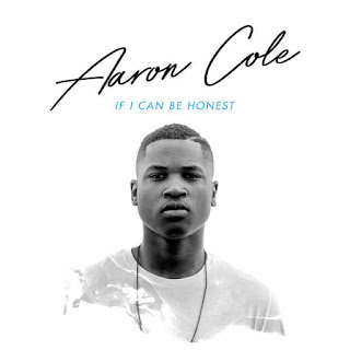 Aaron Cole - If I Can Be Honest - Album Download, Itunes Cover, Official Cover, Album CD Cover Art, Tracklist