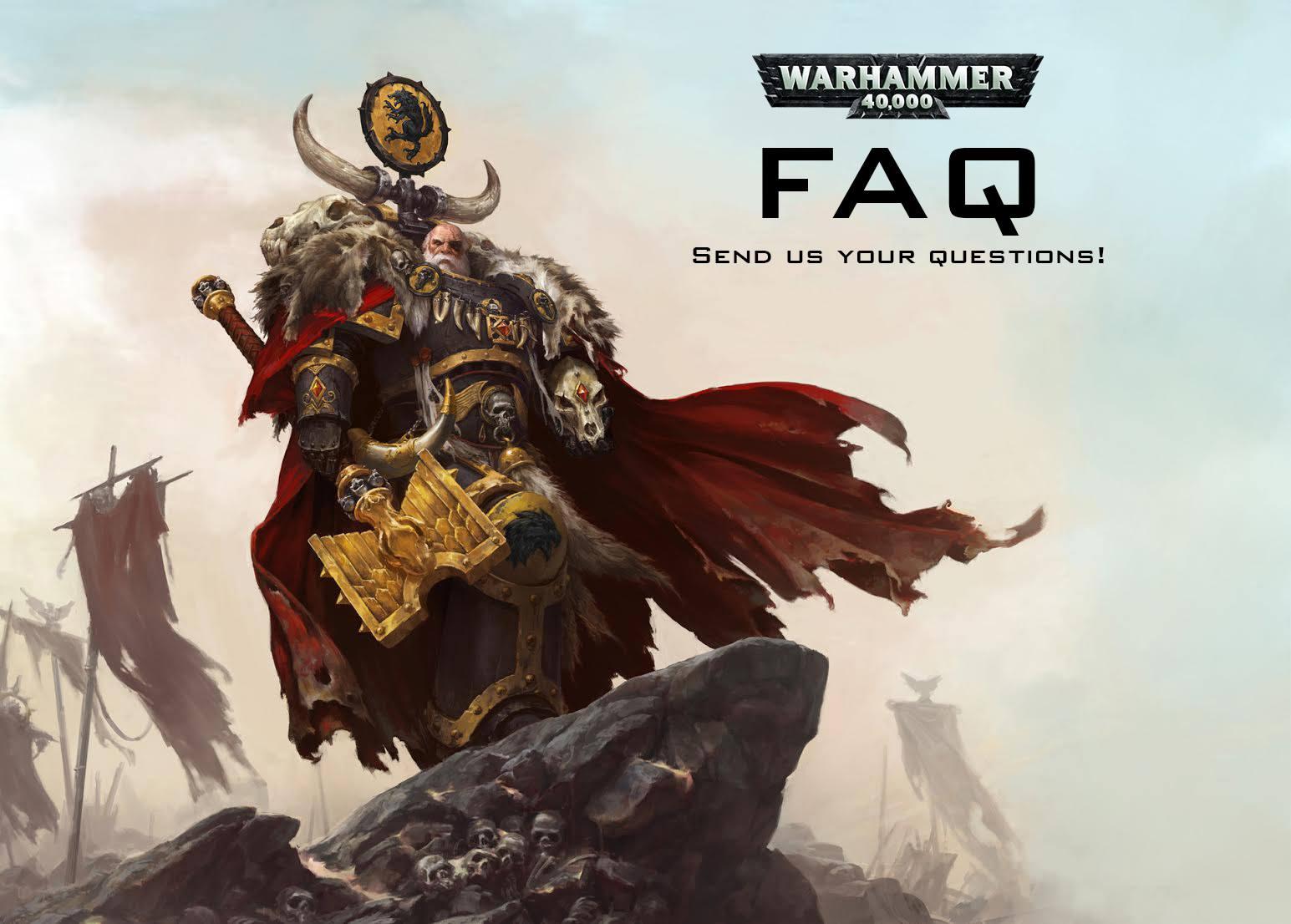 Breaking News Official Warhammer 40 000 Faq Questions