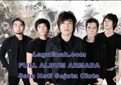 Kumpulan Full Album Armada Satu Hati Sejuta Cinta ( 2012 ) mp3 Terbaru