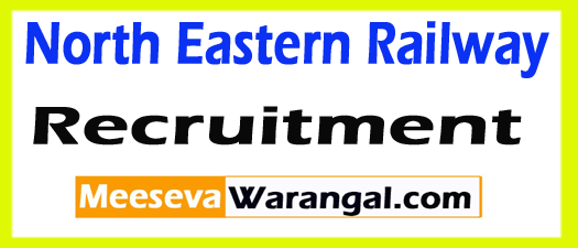 NER (North Eastern Railway) Recruitment Notification 2017