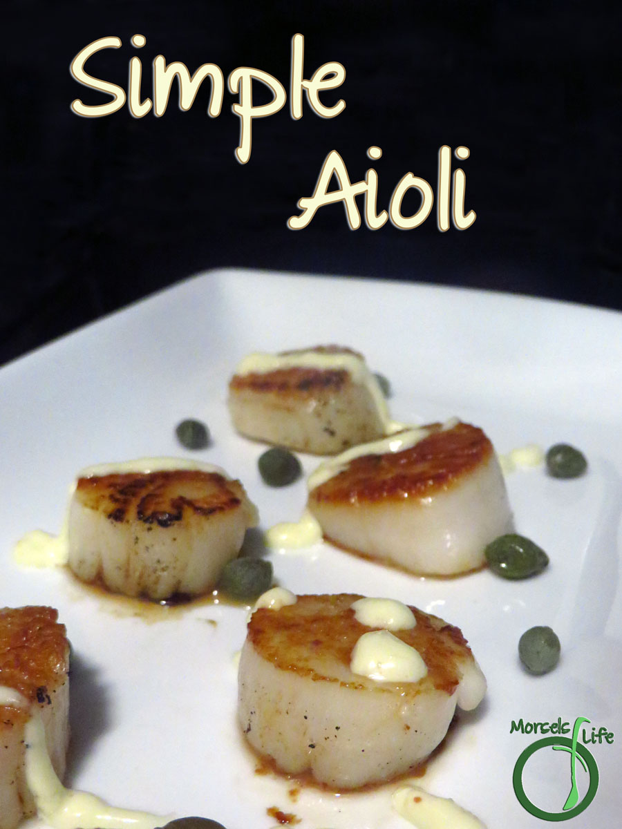 Morsels of Life - Simple Aioli - Simple and easy aioli - just combine lemon, mustard, and garlic with mayonnaise for one easy peasy aioli.