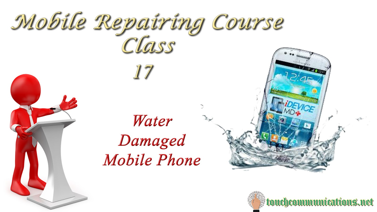 Mobile Repairing Course Online Free Class 17 Water Damage