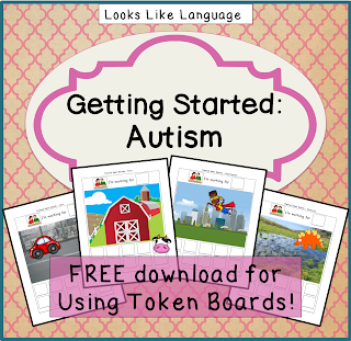 Getting Started with Autism- free download from Looks Like Language!