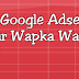 How to Get Google Adsense Approved For Your Wapka Wapsite