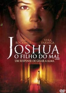 Joshua, o Filho do Mal – Legendado