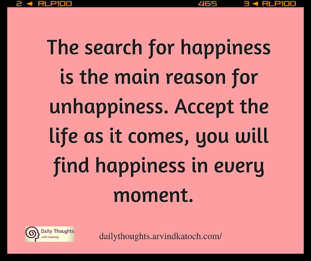 Daily Thought, Image, search, happiness, main reason, unhappiness,