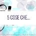 [5 COSE CHE...]: 5 personaggi che ho amato nei libri