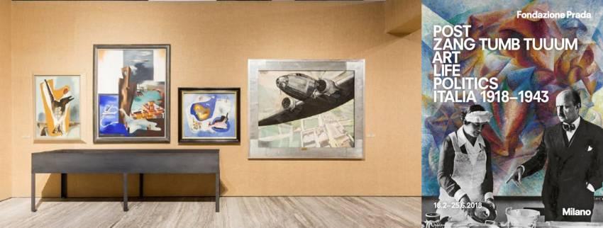 Post Zang Tumb Tuuum. Art life politics: Italia 1918-1943, a Milano fino al 25 giugno