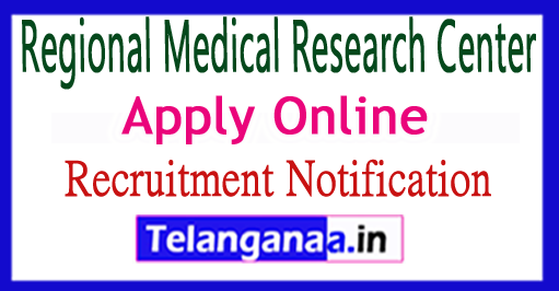 Regional Medical Research Center RMRC Recruitment Notification 2017 Apply