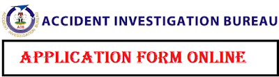 AIB Recruitment Portal www.aib.gov.ng - Accident Investigation Bureau Registration Guide 2018