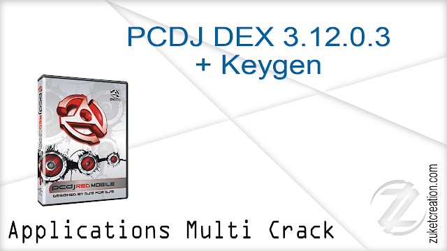 PCDJ DEX 3.12.0.3 + Keygen   |  64,0 MB