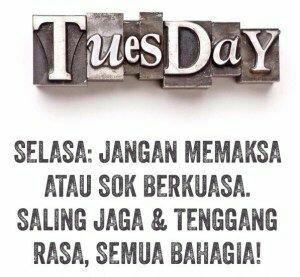 Quote Hari Selasa?