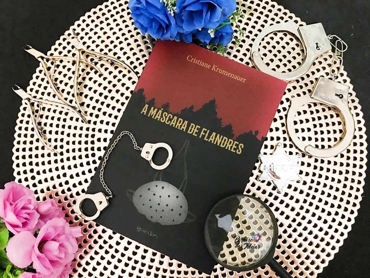[Resenha] A Máscara de Flandres - Cristiane Krumenauer