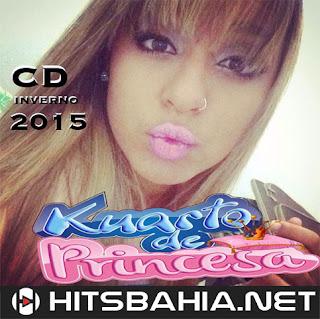 BAIXAR CD – KUARTO DE PRINCESA – INVERNO 2015 download grátis