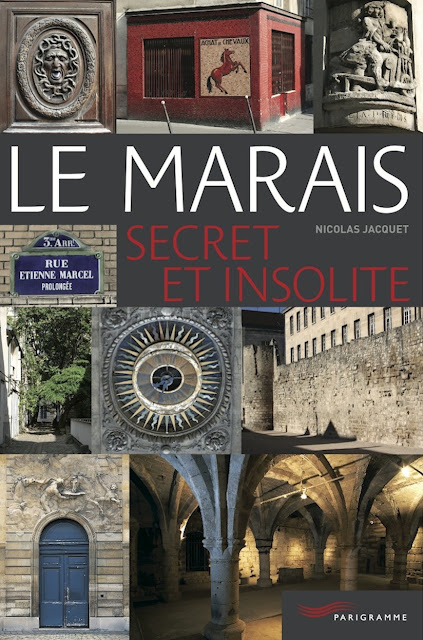 Le-Marais secret et insolite Nicolas B. Jacquet