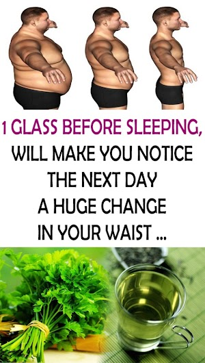 1 Glass Before Sleeping, Will Make You Notice The Next Day A Huge Change In Your Waist …