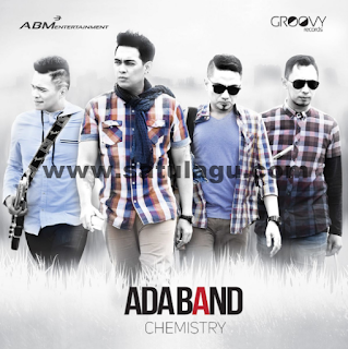 Full Album ADA Band – Chemistry Mp3 Full Rar 2016 Terbaru Dan Gratis