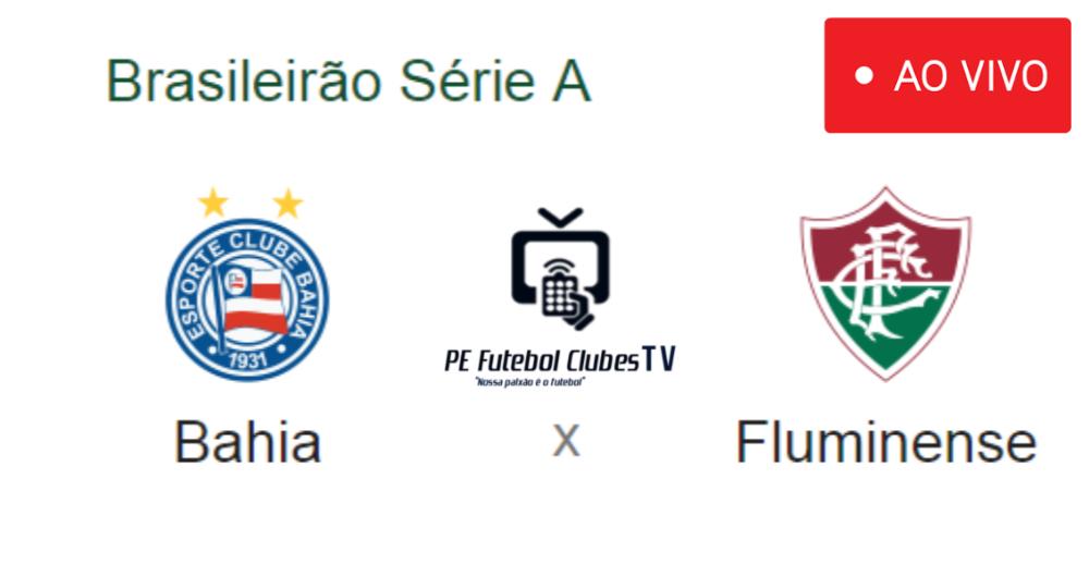 TV ON-LINE  Assista Bahia x Fluminense ao vivo  Brasileirão - Série 3dba7ce0224ce