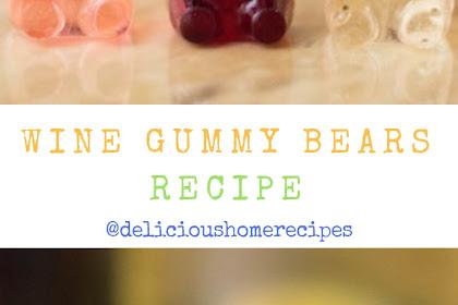 Wine Gummy Bears Recipe #christmas #snack