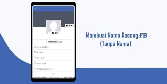 Cara Membuat Nama Kosong di Akun Facebook (Tanpa Nama) Terbaru