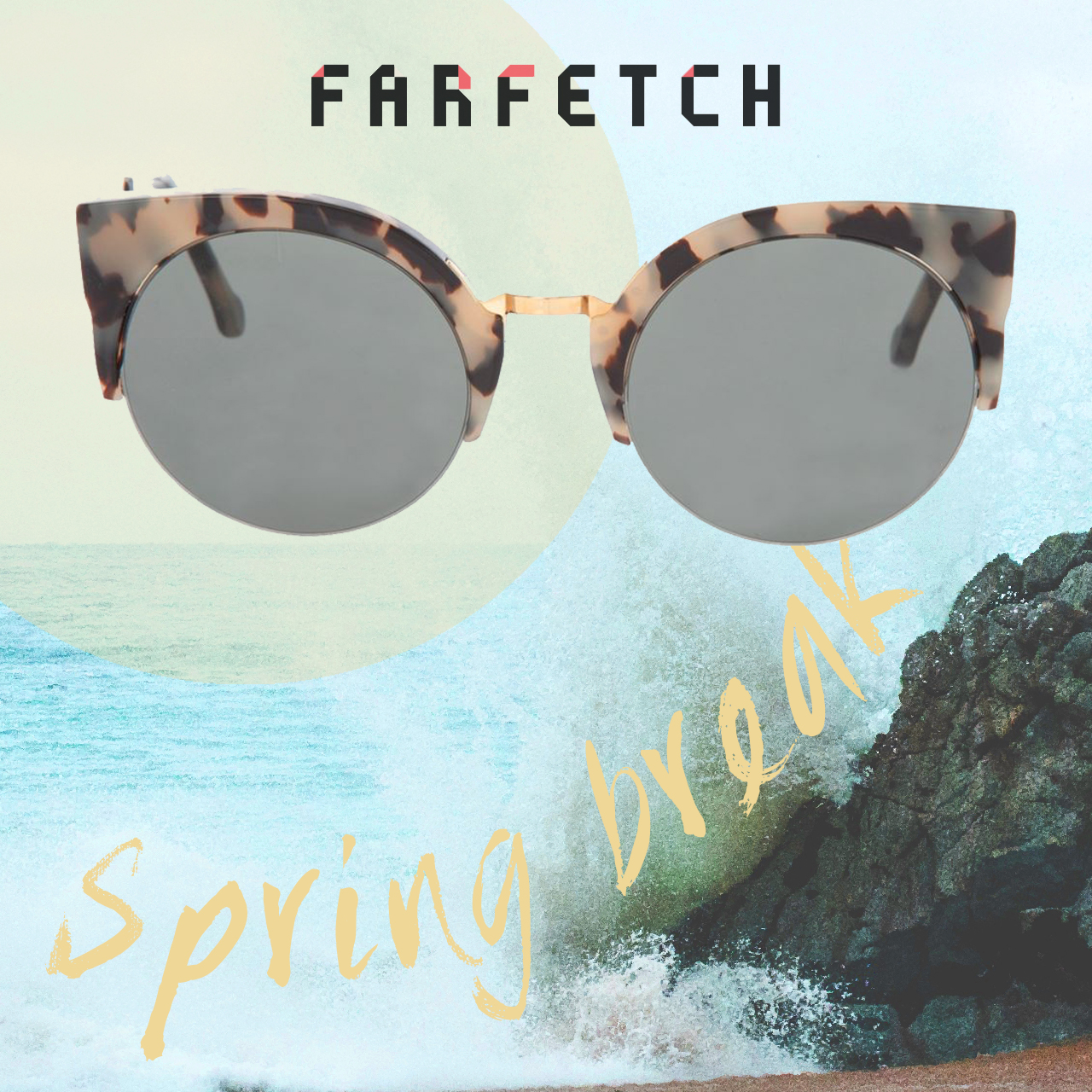 The best ways to wear Spring Break Sunglasses in collaboration with FarFetch designer clothing online boutique