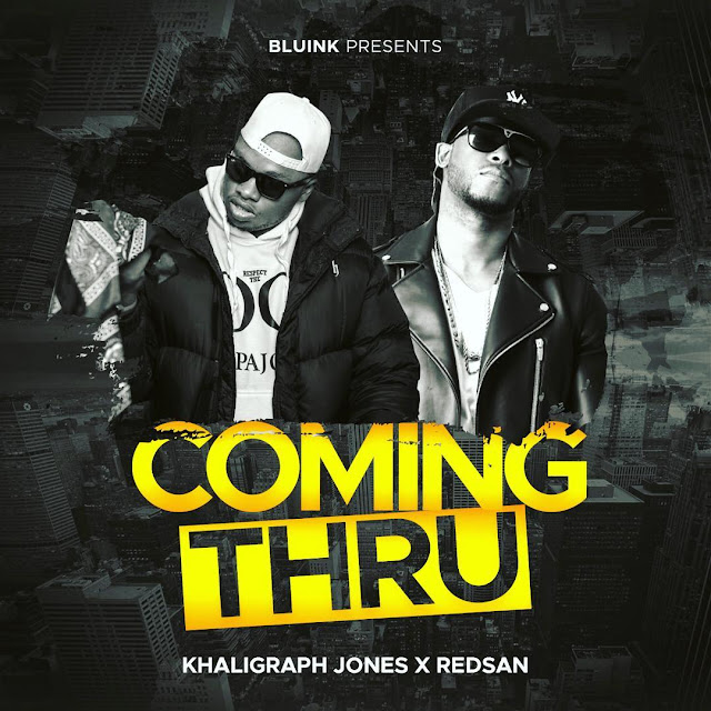 Khaligraph Jones Ft. Redsan - Coming Thru