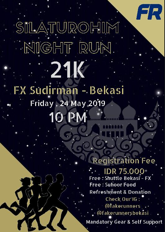 Silaturahim Night Run • 2019