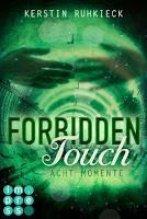 http://ruby-celtic-testet.blogspot.com/2016/07/forbidden-touch-acht-momente-von-kerstin-ruhkieck.html