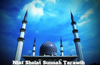 Niat sholat tarawih terlengkap dengan artinya