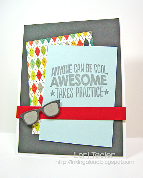 Awesome Takes Practice card-designed by Lori Tecler/Inking Aloud-stamps and dies from My Favorite Things