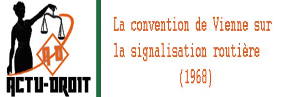 la convention de Vienne sur la signalisation routière (1968)