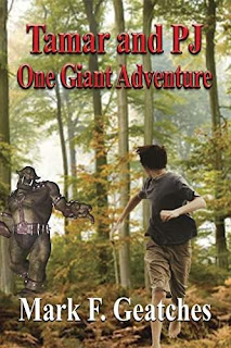 Tamar & PJ: One Giant Adventure - a brain-frying middle grade fantasy by Mark F. Geatches