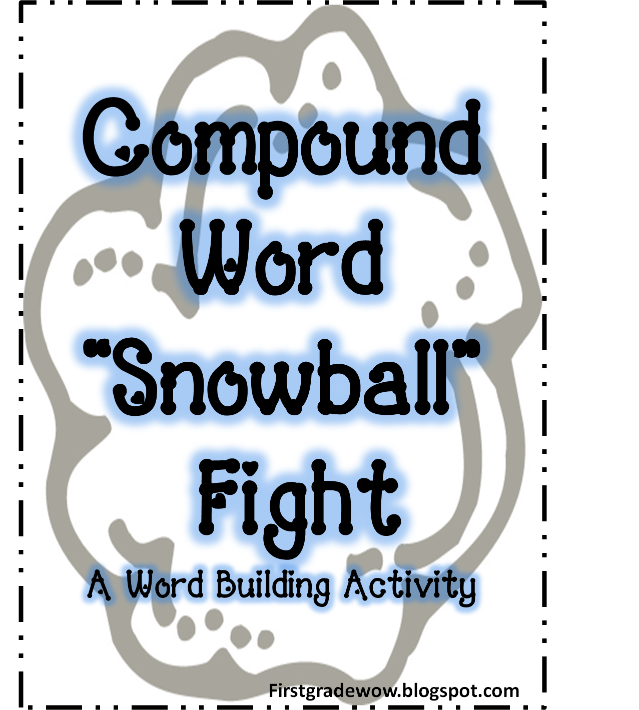 First Grade Wow Compound Word Snowball Fight