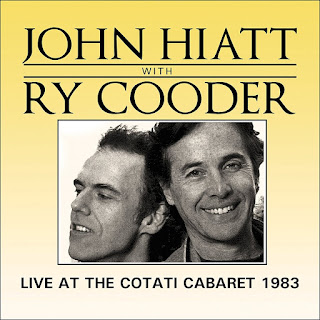 John Hiatt & Ry Cooder's Live at the Cotati Cabaret 1983