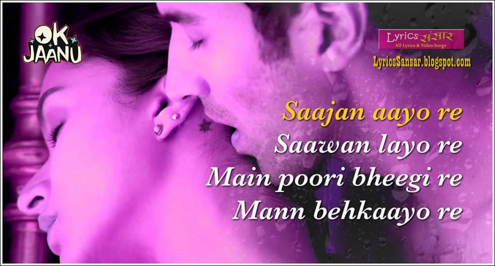 Saajan Aayo Re Lyrics : OK Jaanu