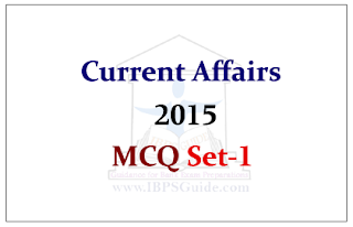 Current Affairs 2015- Multiple Choice Questions