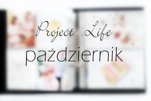 Project Life w październiku
