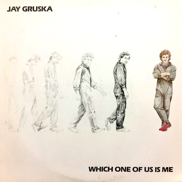 Jay Gruska [Which one of us is me - 1984] ~ 80's AOR