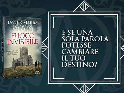 Segnalazione Fuoco Invisibile Di Javier Sierra