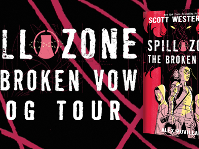 Spill Zone: The Broken Vow by Scott Westerfeld and Alex Puvilland | Blog Tour + Review