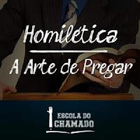 significado de homilética, o que é homilética, Refugio dos pregadores, pregações evangélicas, esboços de pregação da palavra de Deus, como pregar a palavra de Deus corretamente, como pregar