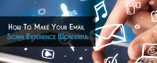 How To Make Your Email Signin Experience Wonderful - Sign in Email - Blog