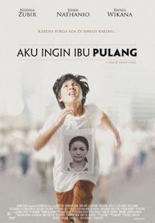 Download Aku Ingin Ibu Pulang (2016)