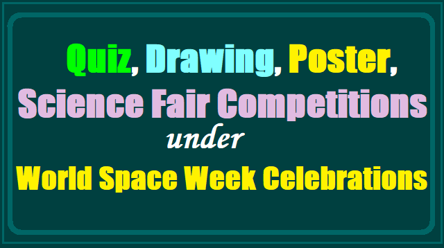 Quiz, Drawing, Poster, Science Fair Competitions under World Space Week Celebrations
